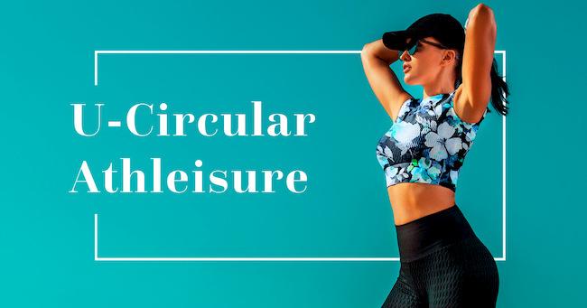 u-circular athleisure